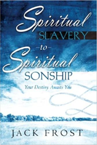 Spiritual Slavery to Spirital Sonship