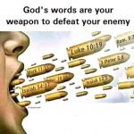 God's words are your weapon to defeat your enemy