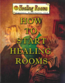 How to Start Healing Rooms (English)
