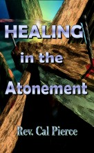 Healing in the Atonement - Electronic Version by