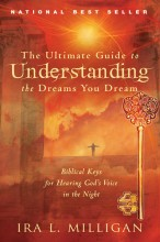 Ultimate Guide to Understanding the Dreams You Dream (F2) by Ira Milligan