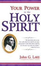 Your Power in the Holy Spirit (O1) by Roberts Liardon