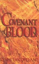 Covenant of Blood - minibook by Kenneth Copeland