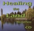 Healing the Land (CD)