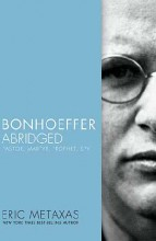 Bonhoeffer Abridged by Eric Metaxas