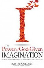 The Power of God-Given Imagination by Imagination