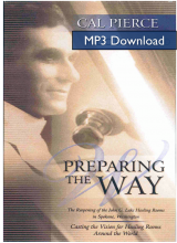 Preparing the Way Audio Book - MP3 Download by Cal Pierce