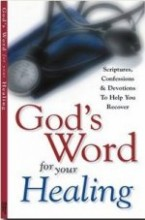 God`s Word for Your Healing by Harrison House