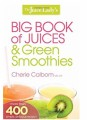 Big Book of Juices & Green Smoothies