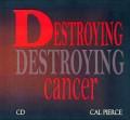 Destroying Cancer (CD)