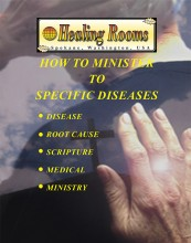 How to Minister to Specific Diseases (Electronic Version) by Healing Rooms Ministries