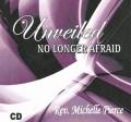 Unveiled -- No Longer Afraid - MP3 Download