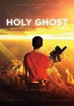 Holy Ghost DVD Movie by Wanderlust Productions