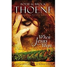 When Jesus Wept (Jerusalem Chronicles) by