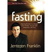 fasting by Jentezen Franklin by Jentezen Franklin