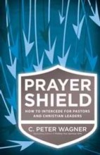 Prayer Shield (Repack) by C. Peter Wagner