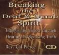 Breaking the Deaf and Dumb Spirit (CD)
