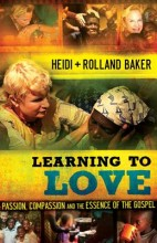 Learning to Love      (A2) by Heidi Baker